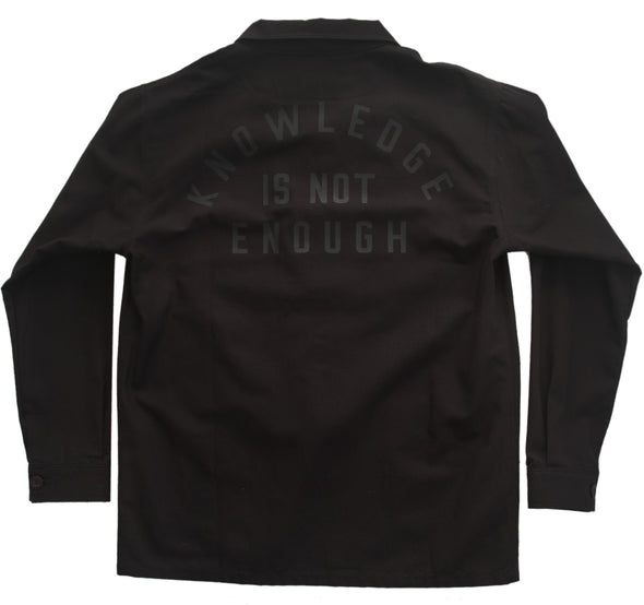 KNOWLEDGE IS NOT ENOUGH WORKER JACKET