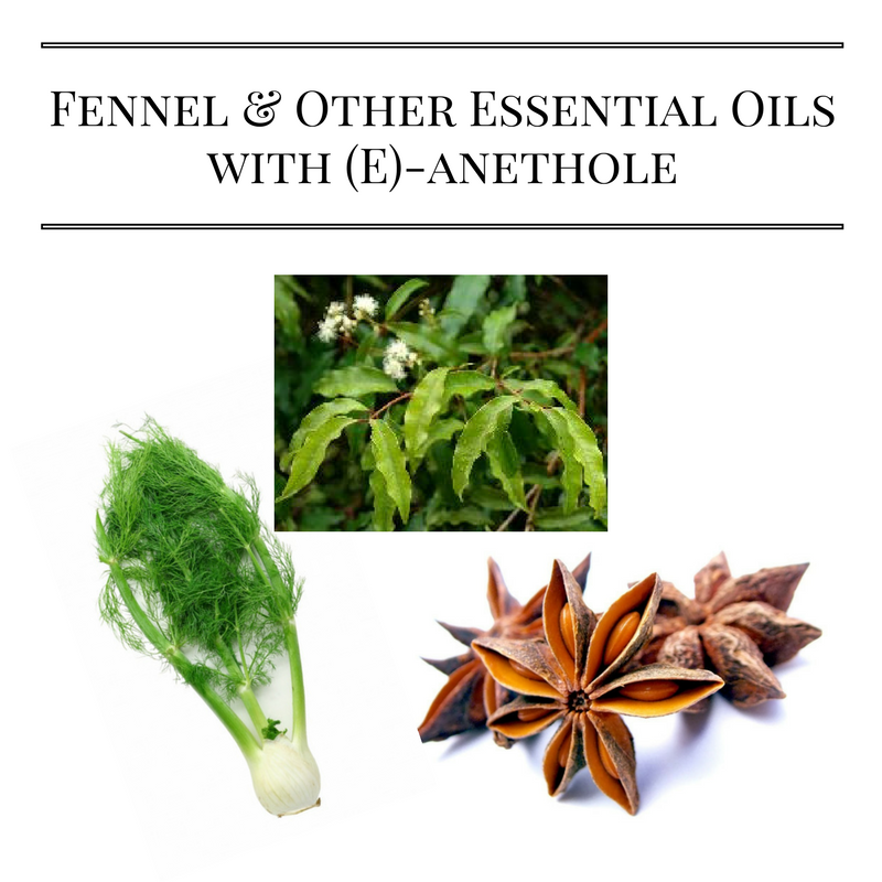 Fennel & Other Essential Oils with (E)-anethole
