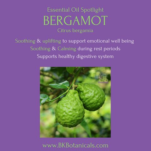 Bergamot Essential Oil - Be Kind Botanicals