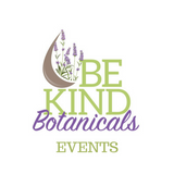 Be Kind Botanicals Events
