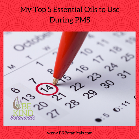 Essential Oils & PMS - Be Kind Botanicals