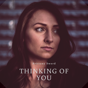 "Single Digital Download ""Thinking of You"""
