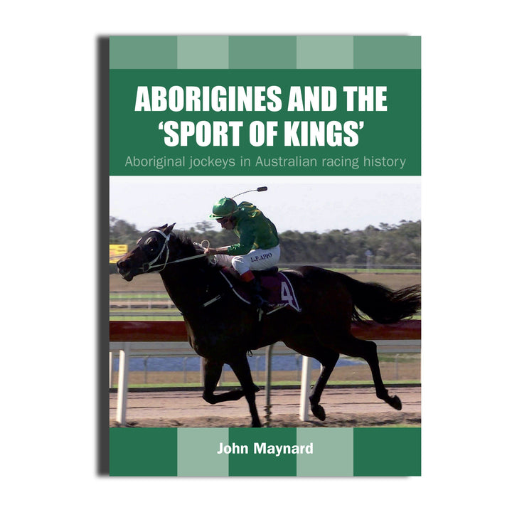 Aborigines and the 'Sport of Kings' -