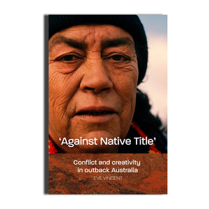 Against Native Title -