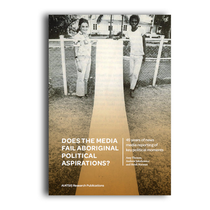 Does the media fail Aboriginal political aspirations? -