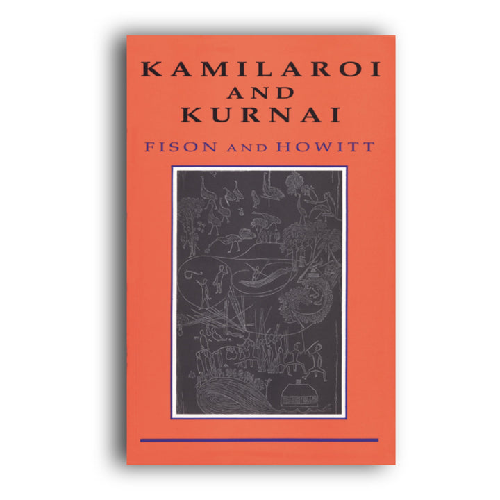 Kamilaroi and Kurnai -