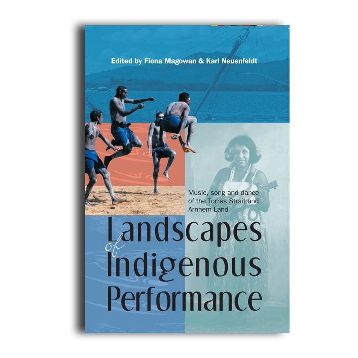 Landscapes of Indigenous Performance -