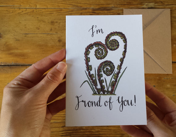 I'm frond of you - fern frond card by Alice Draws the Line, Valentine's day, Palentine's Day, Galentine's day card