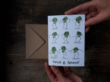 Load image into Gallery viewer, Twist and Sprout Card by Alice Draws The Line, Brussel Sprouts doing the twist on this humorous greeting Card