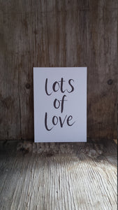 Printable Lots of Love print - Brush Lettering Art Print featuring hand lettering by Alice Draws The Line; A5 printable at home