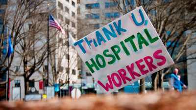 IDEAS TO SUPPORT OUR HEALTH CARE WORKERS