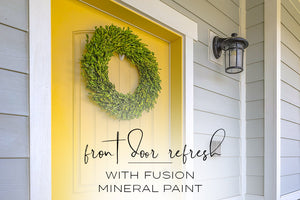 Front Door Refresh with Fusion Mineral Paint
