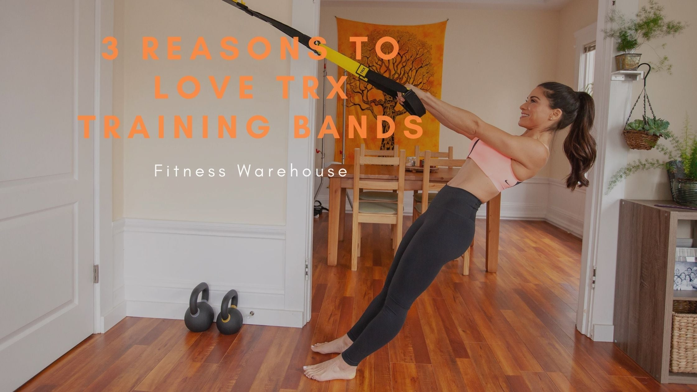 3 Reasons To Love TRX Training Bands
