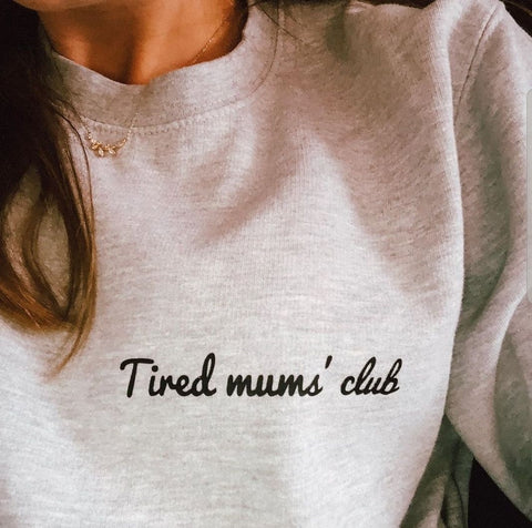 Grey Tired Mums Club Sweater