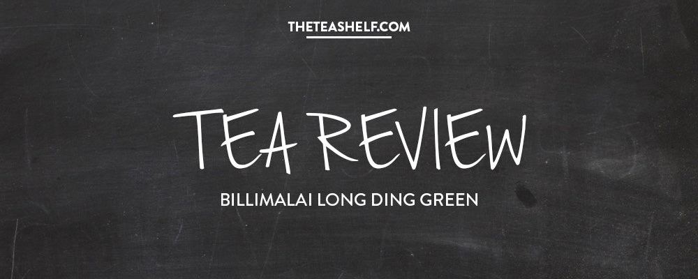 TEA REVIEW: BILLIMALAI LONG DING GREEN BY NICHOLE MILLER