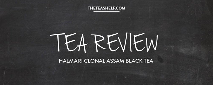 TEA REVIEW: HALMARI CLONAL BLACK TEA BY SORORITEA SISTERS