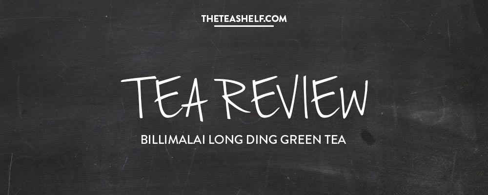 TEA REVIEW: BILLIMALAI LONG DING GREEN BY LOVEFORTEA