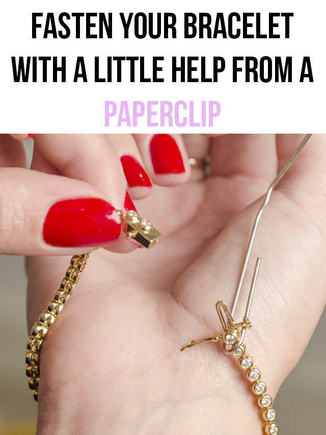 use a paper clip to fasten a bracelet