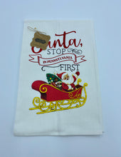 Load image into Gallery viewer, Santa Stop By Christmas Towel