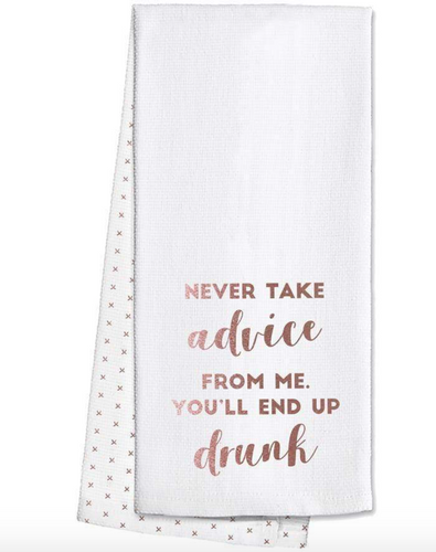 "Swig Bar Towel ""Never Take Advice..."""