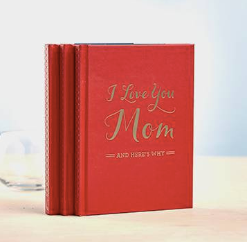 I Love You Mom...And Here's Why Gift Book
