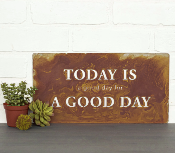 Today Is Good Day Wall Plaque