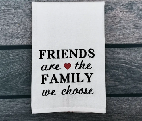 Friends Are Family Towel