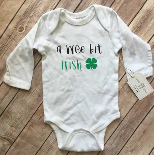 ST PATTYS DAY: A Wee Bit Irish Baby Bodysuit - White Long Sleeve