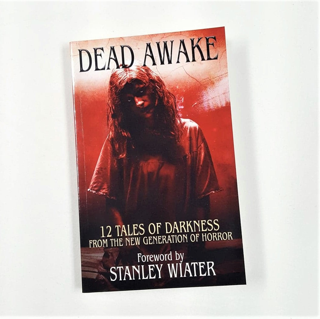 Dead Awake: 12 Tales of Darkness