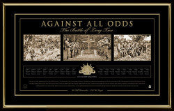 AGAINST ALL ODDS - BATTLE OF LONG TAN