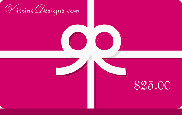 VitrineDesigns Gift Card - Multiple amounts $25, $50, $100