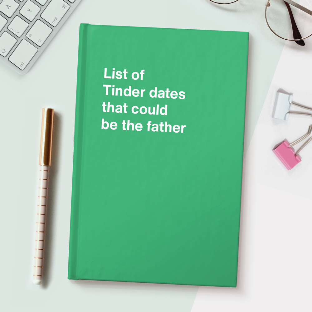 List of Tinder dates that could be the father