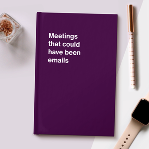 Meetings that could have been emails