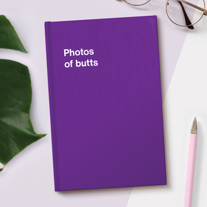 Photos of butts