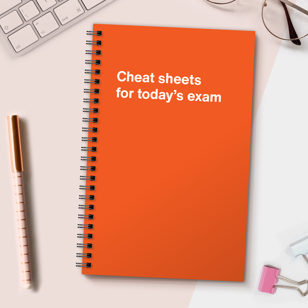 WTF Notebooks | Cheat sheets for today's exam