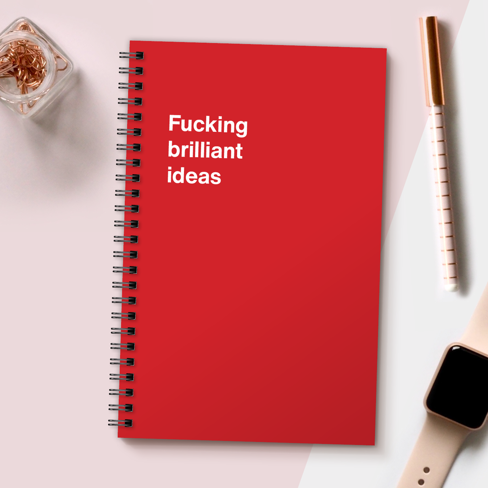 WTF Notebooks | Fucking brilliant ideas