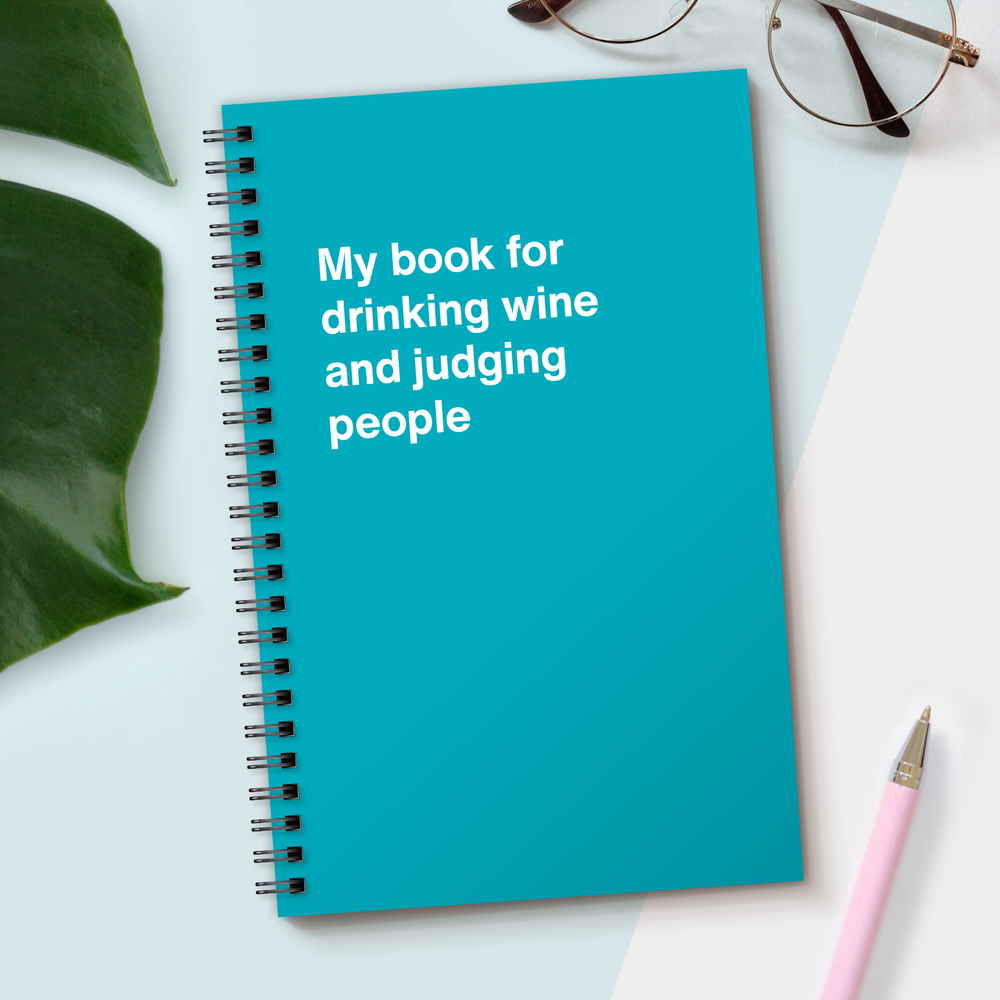 Load image into Gallery viewer, My book for drinking wine and judging people