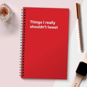 Load image into Gallery viewer, WTF Notebooks | Things I really shouldn't tweet