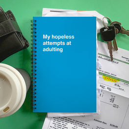 Notebook with funny cover: Adulting