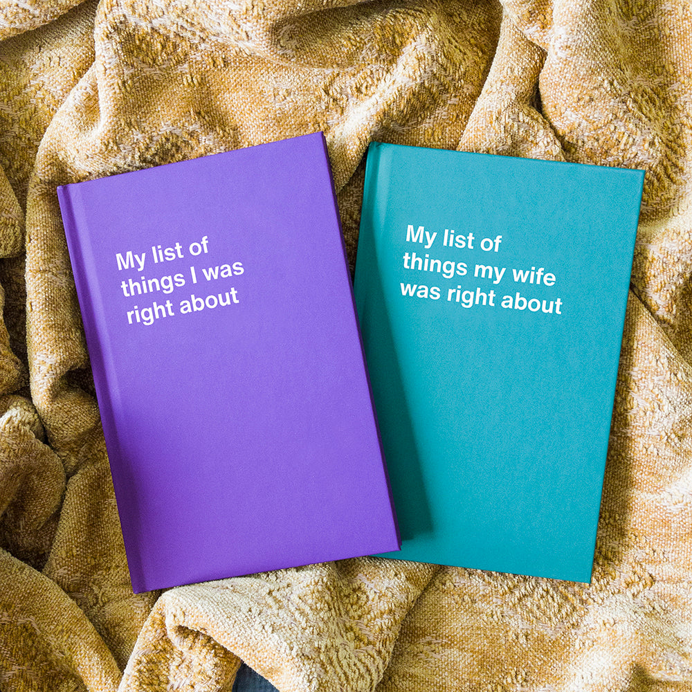 My list of things I was right about   WTF Notebooks funny gift idea
