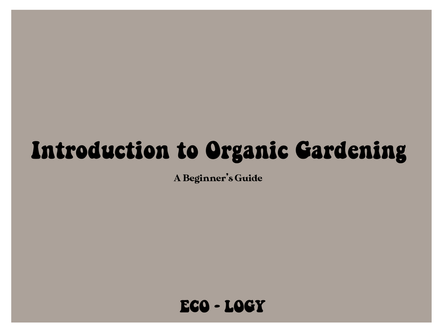 Introduction to Organic Gardening