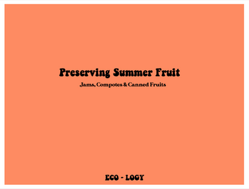 Canning & Preserving Summer Fruits