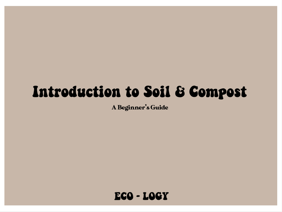 Introduction to Soil & Compost