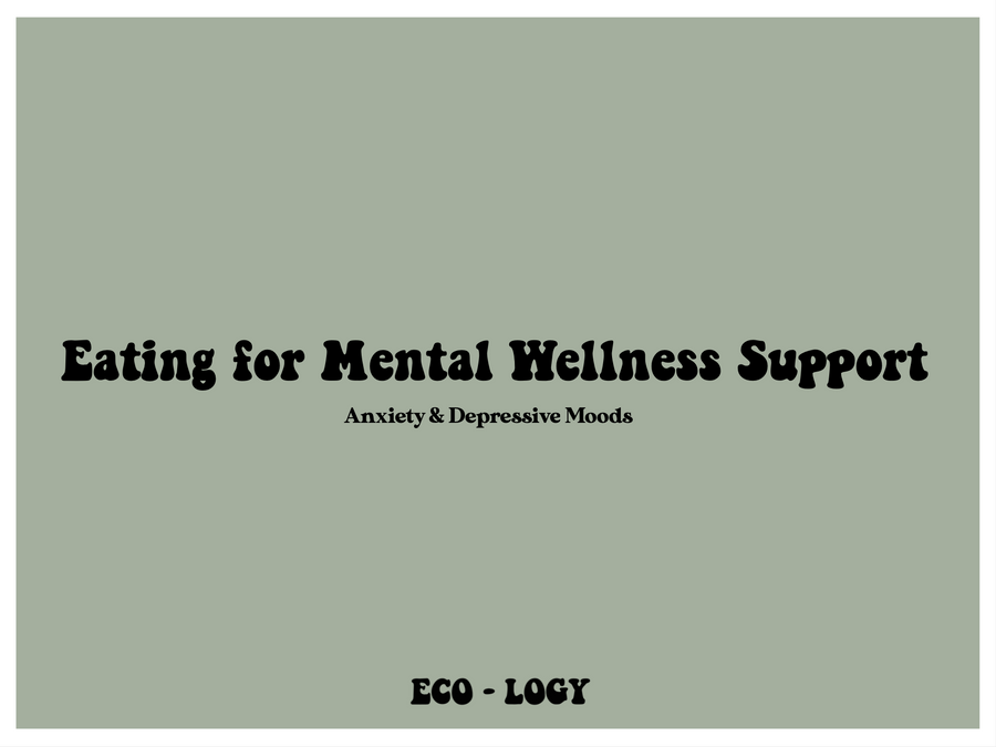 Eating for Mental Wellness Support