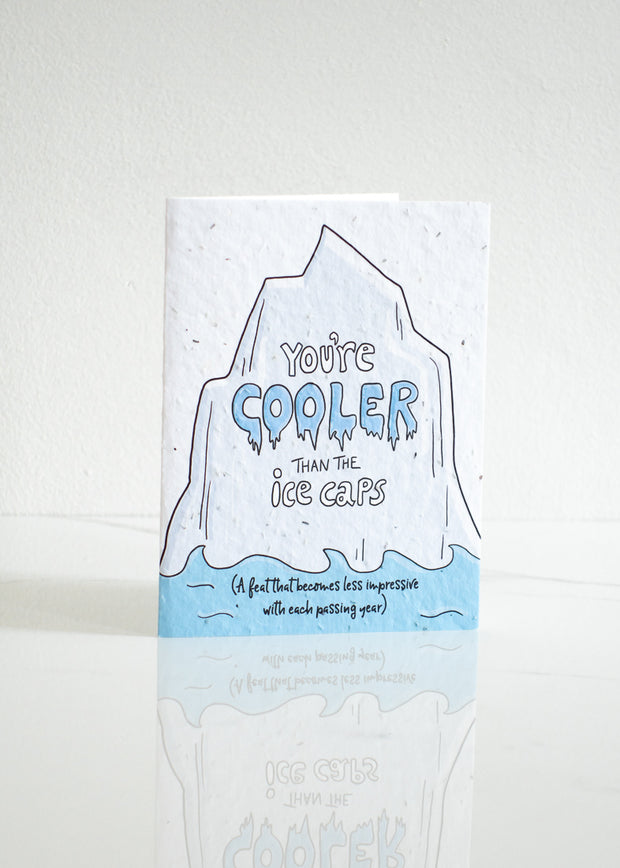 Plantable Card: You're Cooler...