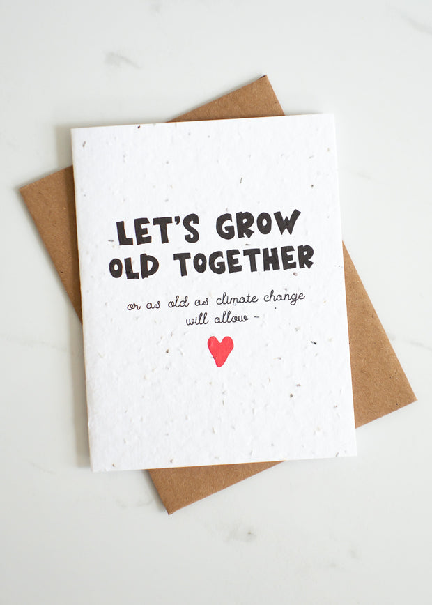 Plantable Card: Let's Grow Old Together...