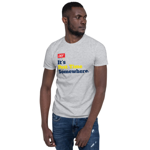 Its Post Time Somewhere - Unisex T-Shirt