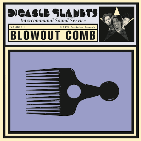 Blowout Comb - Digable Planets