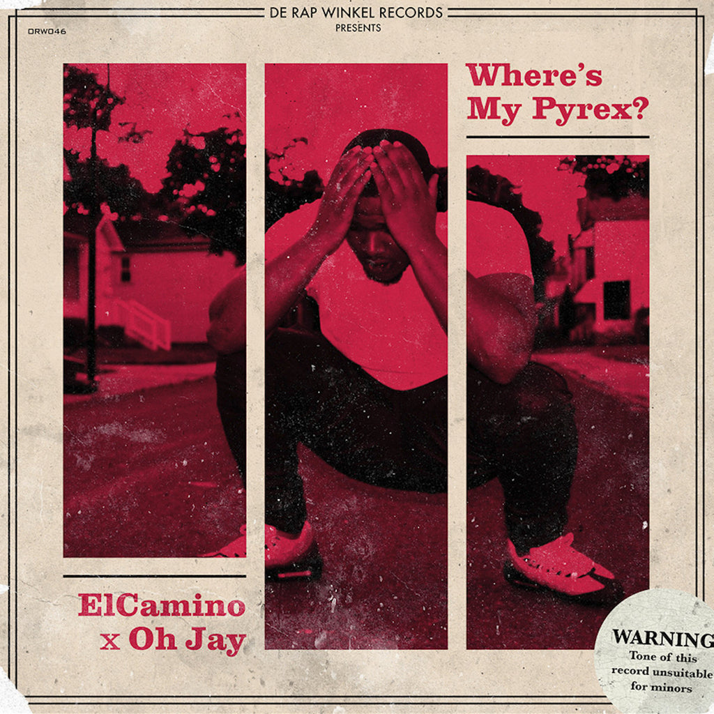 Where's My Pyrex? - Elcamino & Oh Jay