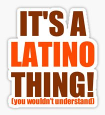 Quote | It's a Latino Thing